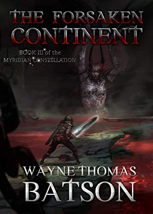 The Forsaken Continent (The Myridian Constellation Book 3)