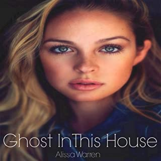 Ghost In This House (Voice)