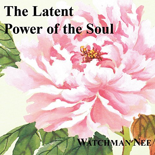 The Latent Power of the Soul audiobook cover art