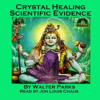 Crystal Healing Scientific Evidence cover art