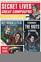 Secret Lives of Great Composers [Paperback] [2009] (Author) Elizabeth Lunday, Mario Zucca