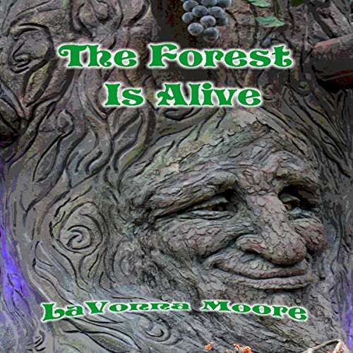 The Forest Is Alive audiobook cover art