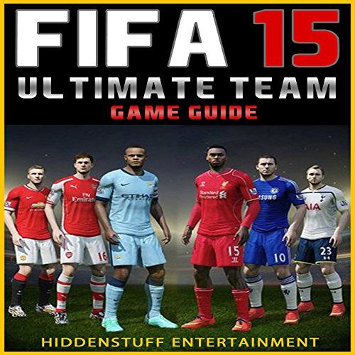 Fifa 15 Ultimate Team Game Guide audiobook cover art