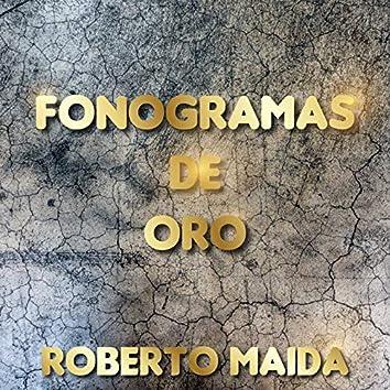 Fonograma de Oro de Roberto Maida