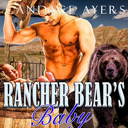 Rancher Bear's Baby audiobook cover art