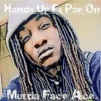 Hands Up (feat. Pop Off)