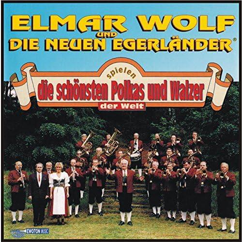 Elmar Wolf und die neuen Egerländer