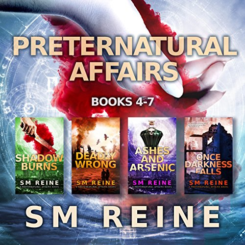 Preternatural Affairs, Books 4-7     Shadow Burns, Deadly Wrong, Ashes and Arsenic, and Once Darkness Falls              By:                                                                                                                                 SM Reine                               Narrated by:                                                                                                                                 Jeffrey Kafer                      Length: 18 hrs and 50 mins     25 ratings     Overall 4.6