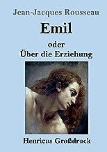 Emil oder UEber die Erziehung (Grossdruck)