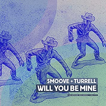 Will You Be Mine - EP