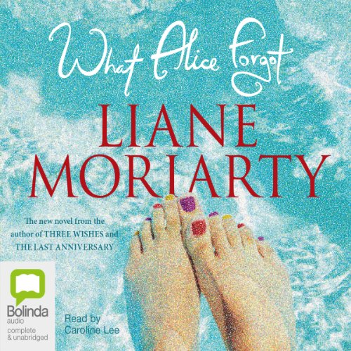 What Alice Forgot Audiobook Liane Moriarty Audible