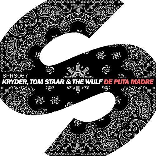 Kryder, The Wulf & Tom Staar