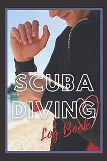 Men's Scuba Diver Log Book: Scuba Diving Log Book for Couples, Adults, Men, Diving Tracker, Marine Conservationist, for Tr...