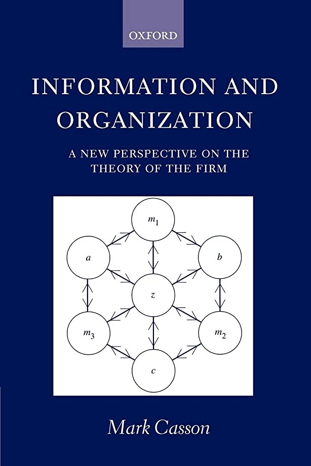 気体のマイコン気体のInformation and Organization ' a New Perspective on the Theory of the Firm '