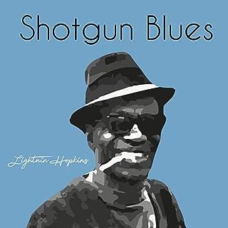 Shotgun Blues [Explicit]
