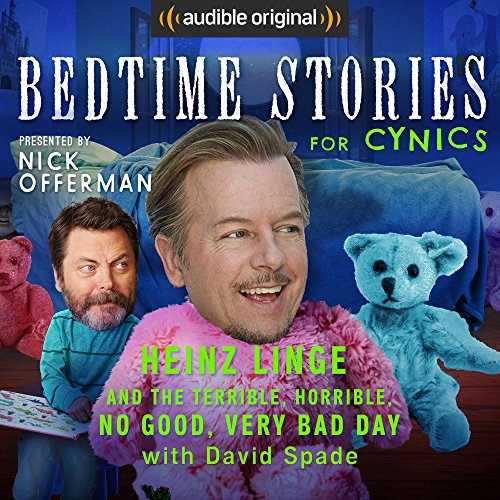 Ep. 4: Heinz Linge and the Terrible, Horrible, No Good, Very Bad Day With David Spade (Bedtime Stories for Cynics) audiobook cover art