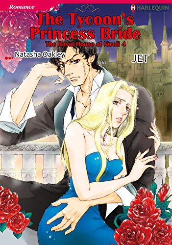 The Tycoon's Princess Bride: Harlequin comics (The Royal House of Niroli Book 4) (English Edition)