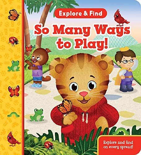 So Many Ways to Play! (Daniel Tiger Explore & Find Interactive Children's Book)