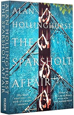 斯巴薛特事件 英文原版小说 The Sparsholt Affair Alan Hollinghurst 布克奖得主阿兰·霍灵赫斯特新作 [平装] [Jan 01, 2018] Alan Hollinghurst [平装] Alan Hollinghurst
