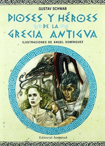 DIOSES Y HERORES DE LA GRECIA ANTIGUA (CUENTOS UNIVERSALES)
