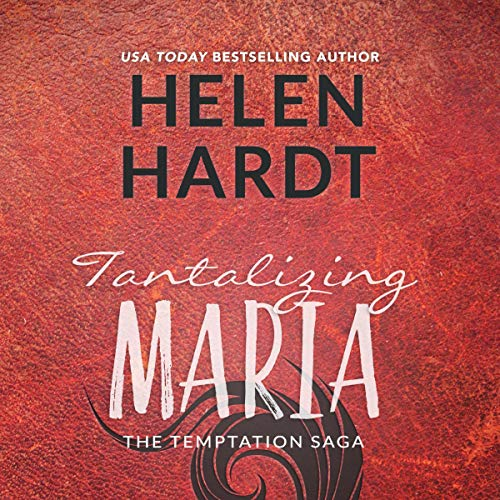 Tantalizing Maria: The Temptation Saga, Book 7
