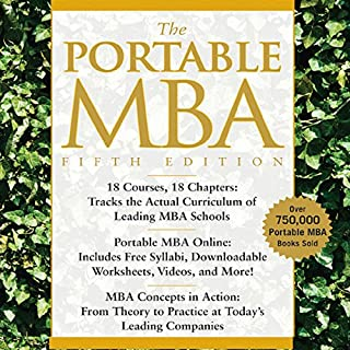 The Portable MBA                   Written by:                                                                                                                                 Kenneth M. Eades,                                                                                        Timothy M. Laseter,                                                                                        Ian Skurnik,                   and others                          Narrated by:                                                                                                                                 Adam Hanin                      Length: 18 hrs and 35 mins     Not rated yet     Overall 0.0