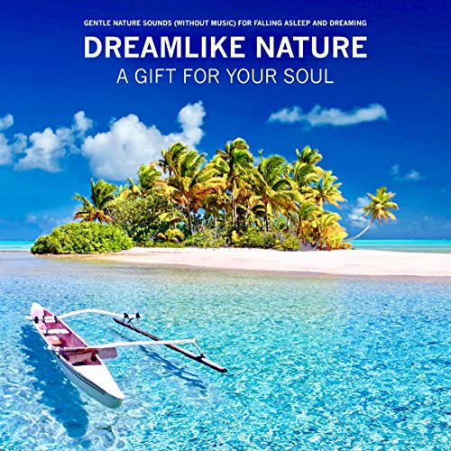 Dreamlike nature - a gift for your soul audiobook cover art