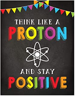 Andaz Press School Classroom Science Physics Teacher Wall Art Decor Poster Signs, 8.5x11-inch, Think Like a Proton and Sta...