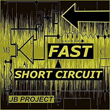 Fast Short Circuit