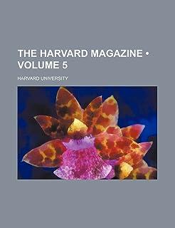 The Harvard Magazine (Volume 5)