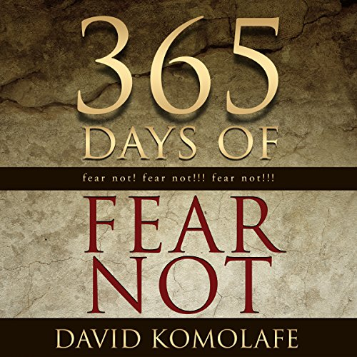 365 Days of Fear Not audiobook cover art