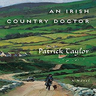 An Irish Country Doctor     A Novel              By:                                                                                                                                 Patrick Taylor                               Narrated by:                                                                                                                                 John Keating                      Length: 10 hrs and 55 mins     2,718 ratings     Overall 4.2