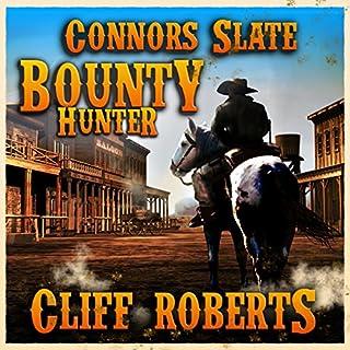 Connors Slate: Bounty Hunter cover art