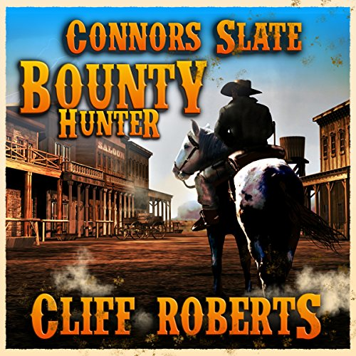 Connors Slate: Bounty Hunter audiobook cover art