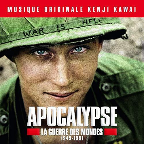 Apocalypse la guerre des mondes 1945-1991 (Bande originale de la série d'Isabelle Clarke et Daniel Costelle)