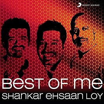 Best Of Me: Shankar Ehsaan Loy