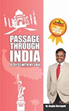 Passage Through India: A Tryst With My Soul