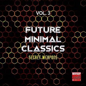 Future Minimal Classics, Vol. 3 (Secret Weapons)