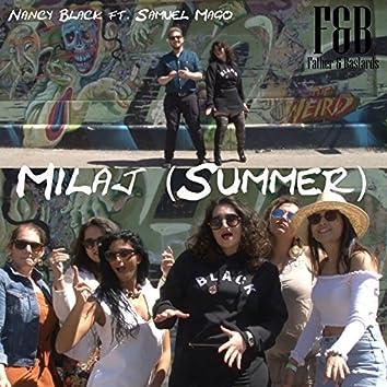 Milaj (Summer)