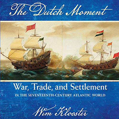 The Dutch Moment audiobook cover art