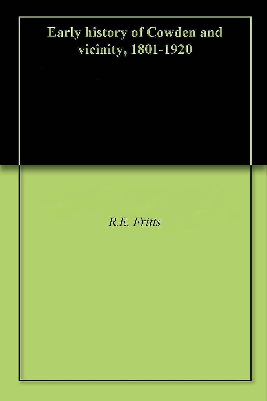 腹お風呂バンEarly history of Cowden and vicinity, 1801-1920 (English Edition)