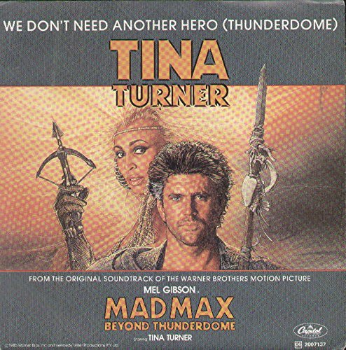 We Don'T Need Another Hero Thunderdome