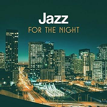 Jazz for the Night – Evening Jazz, Night Classy Jazz, Whisky and Jazz Relax, Smooth Jazz Relaxation