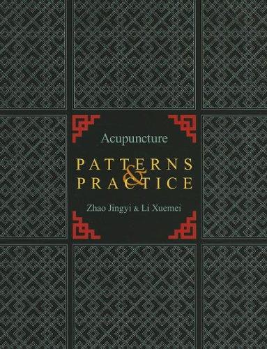 Acupuncture Patterns & Practice