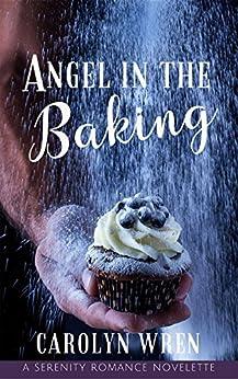 Angel in the Baking by [Carolyn Wren]