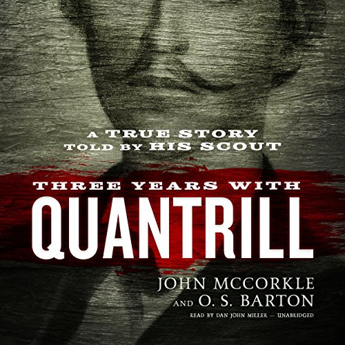 Three Years with Quantrill audiobook cover art