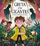 Greta y los gigantes: Un cuento inspirado en el esfuerzo de Greta Thunberg para salvar el mundo (Cuentos para regalar)