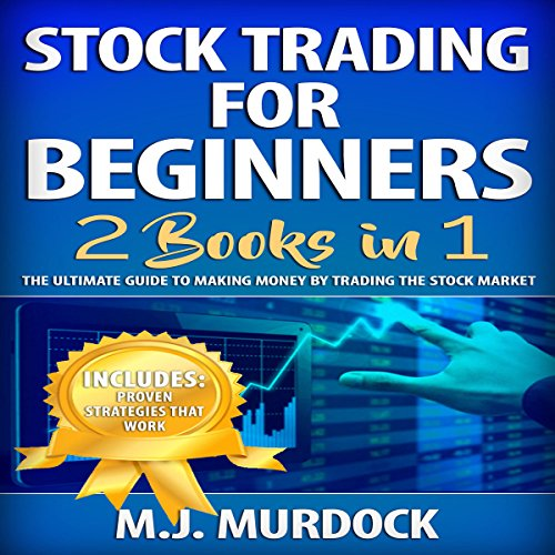 Stock Trading for Beginners: 2 Books in 1 cover art
