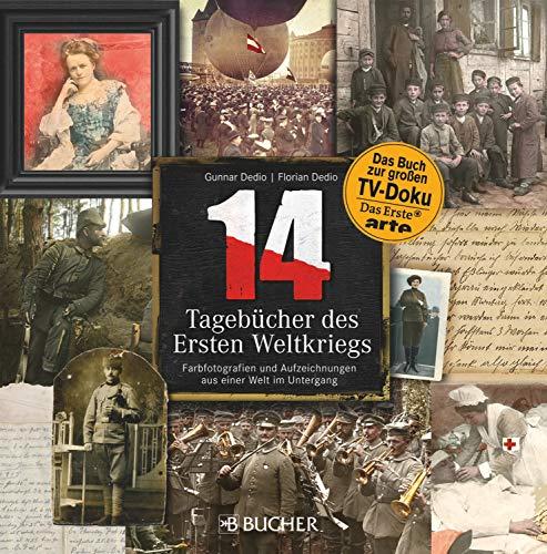 14 - Tagebücher des Ersten Weltkriegs [Kindle-Edition]