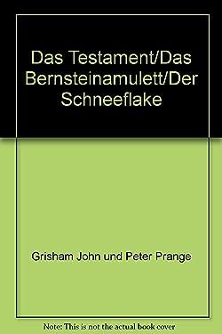 Das Testament/Das Bernsteinamulett/Der Schneeflake - bk474